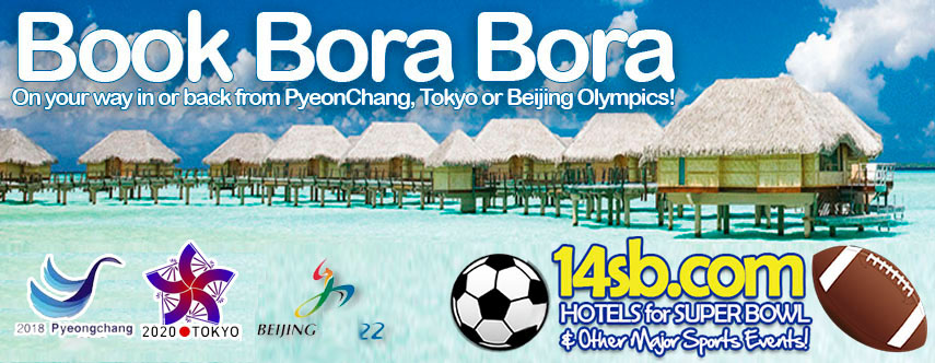 Book Bora Bora On your way in or back from Tokyo or Beijing Olympics! - book now at 14sb.com